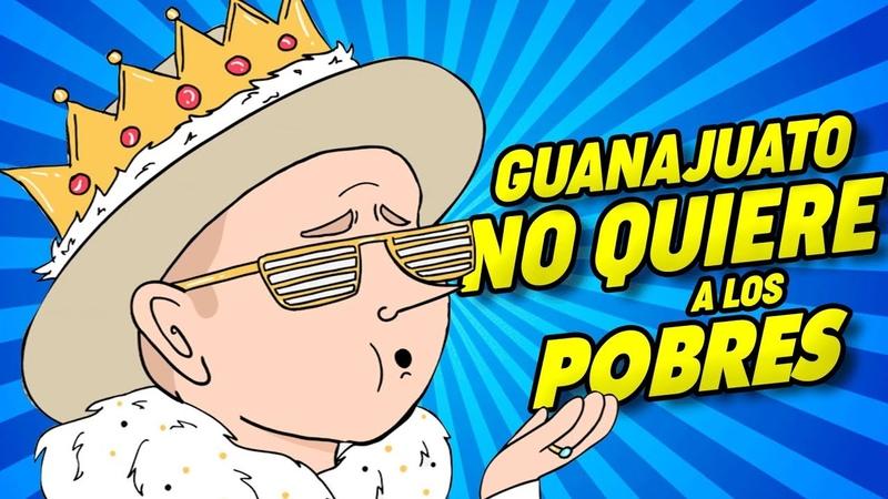 Guanajuato no quiere turistas pobres Investigaciones LGDV Ep 5