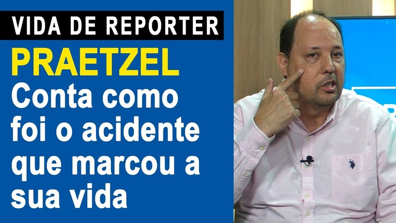 Praetzel conta como foi o acidente que marcou a sua vida