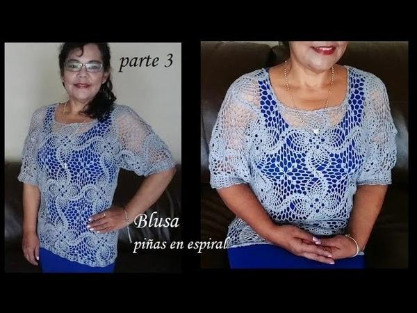 Blusa piñas en espiral parte 3 y ultima