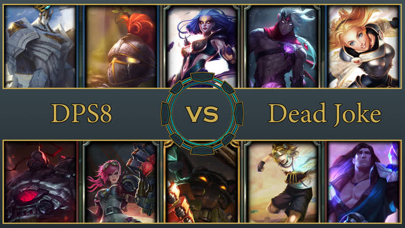 5x5 | DPS8 vs Dead Joke