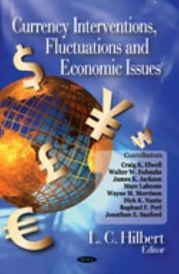 Currency Interventions, Fluctuations and Economic Issues