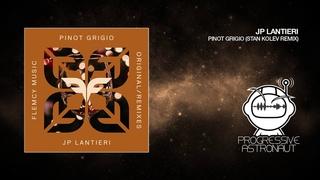 JP Lantieri - Pinot Grigio (Stan Kolev Remix) [Flemcy]