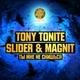 DJ Slider & DJ Magnit, Tony Tonite - Ты мне не снишься (Extended Mix)