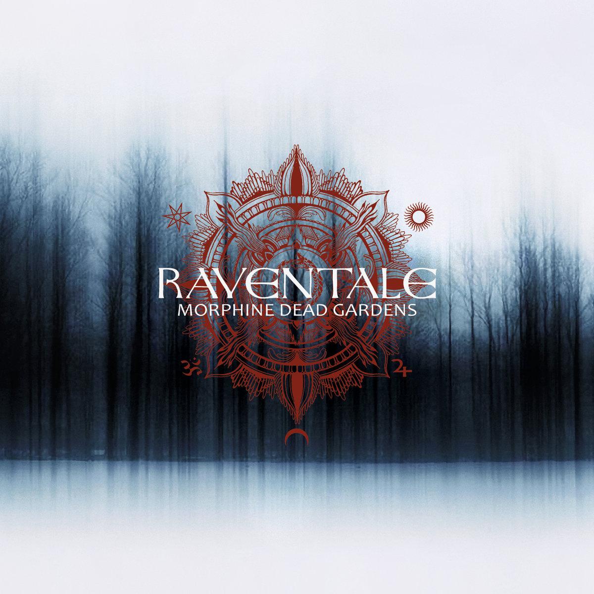 Raventale - Morphine Dead Gardens