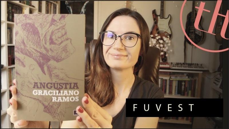 Angústia Graciliano Ramos VESTIBULAR Tatiana Feltrin