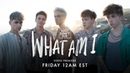 Why Dont We - What Am I Official Video