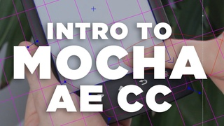 Intro to Mocha AE CC - Adobe After Effects tutorial
