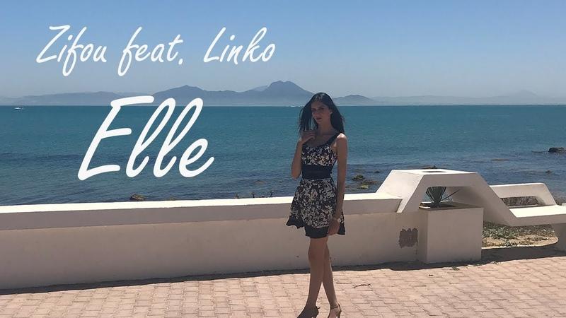 Elle Fuégo Barrio Zifou feat. Linko - Elle (Clip Officiel)