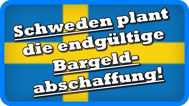 Schon 2023 Schweden plant die endgültige Bargeldabschaffung