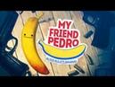 My Friend Pedro   i7 6700k   Gtx 1080 Ti   21:9 2560x1080   Max Settings FPS TEST