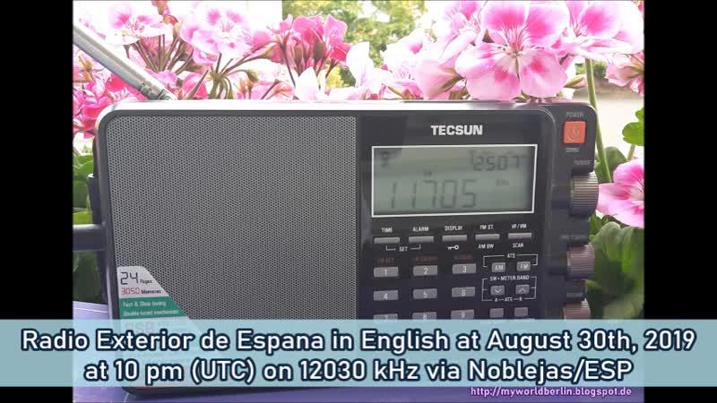 Radio Exterior de Espana in Englisch am 30.08.2019 um 22 Uhr (UTC) auf 12030 KHz via Noblejas/ESP