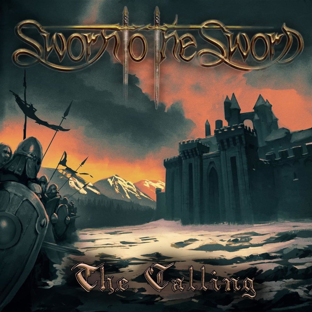 Sworn To The Sword - The Calling