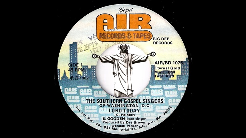 The Southern Gospel Singers of Washington, D.C. - Lord Today [Air] 1982 Deep Sweet Soul Gospel 45