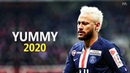 Neymar Jr ● Yummy - Justin Bieber ● Skills Goals 2020 | HD