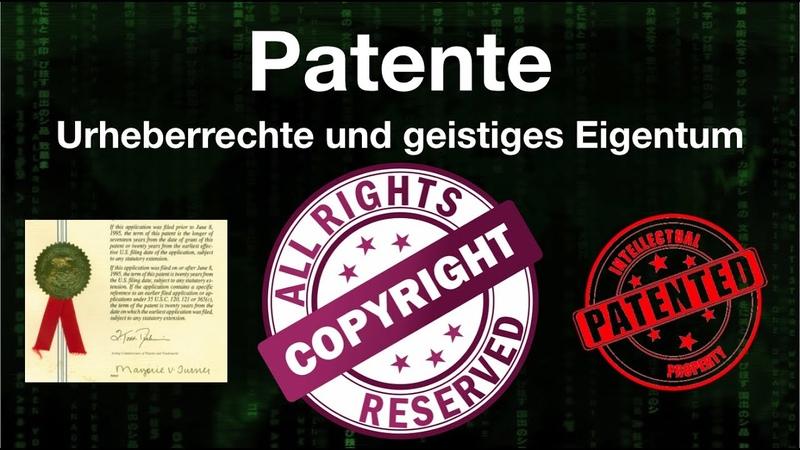 Patente Urheberrechte und Geistiges Eigentum