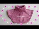 Dikişsiz Boyunluk Modelim Kendi Tasarımım Манишка knitted neck collar