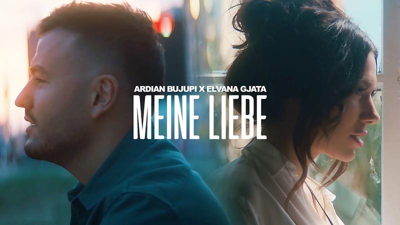 Ardian Bujupi X Elvana Gjata MEINE LIEBE prod by Unik