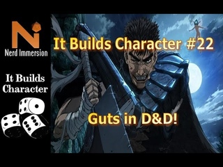 How to Play Guts in D&D 5e! | Nerd Immersion