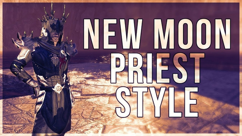 ESO New Moon Priest Style Showcase of the New Moon Priest Motif in The Elder Scrolls Online