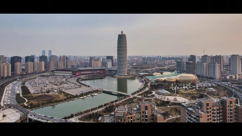 《Hello ZHENGZHOU 》 YaoKing 延时航拍作品