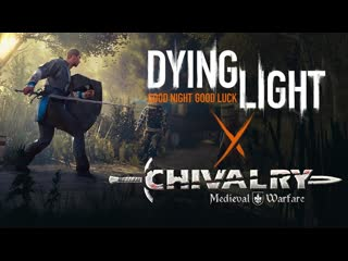 Dying light goes medieval with chivalry crossover event