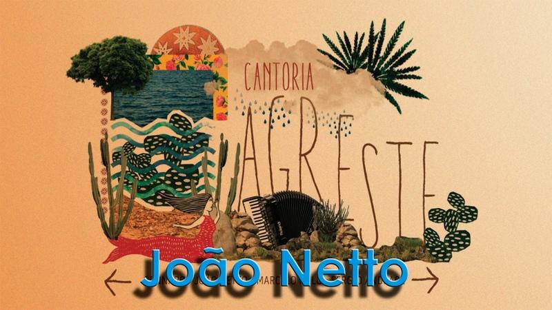 Erva Doce - João Netto - Cantoria Agreste