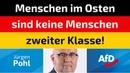 Jürgen Pohl AfD Menschen im Osten sind keine Menschen zweiter Klasse