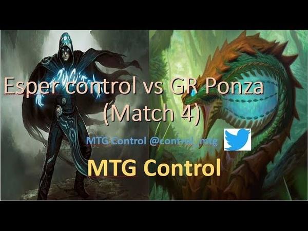 MTG Esper Control vs GR Ponza Match 4 Modern