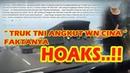 BOHONG... Truk TNI Bawa Warga Negara China Faktanya bohong