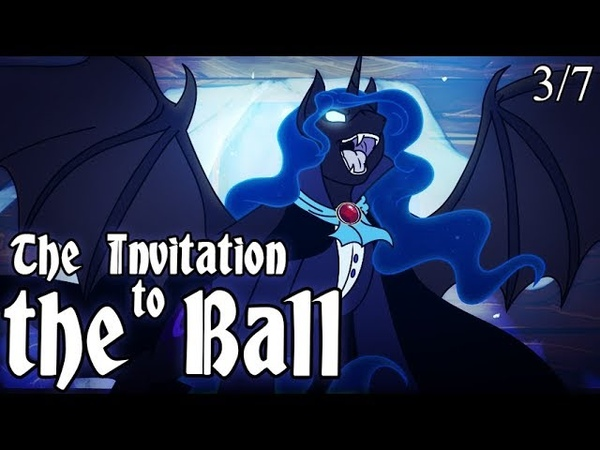 3 7 The Invitation to the Ball Приглашение на Бал animatic