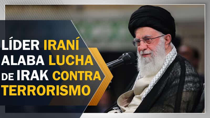 Líder iraní alaba lucha de jóvenes iraquíes contra terrorismo