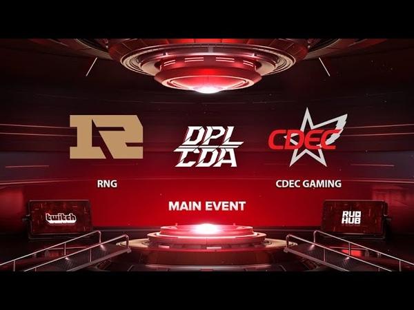 RNG vs CDEC Gaming DPL CDA Professional League Season 1 bo3 game 3 Eiritel Inmate