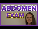 Abdominal Examination (Exam) Nursing Assessment | Bowel Vascular Sounds, Palpation, Inspection