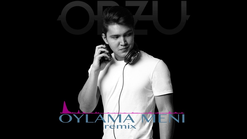 Renat Sobirov O'ylama meni remix by Orzu