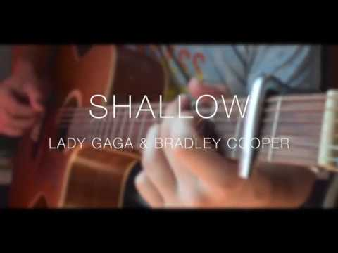 Lady Gaga, Bradley Cooper - Shallow (A Star Is Born) - guitar fingerstyle cover !