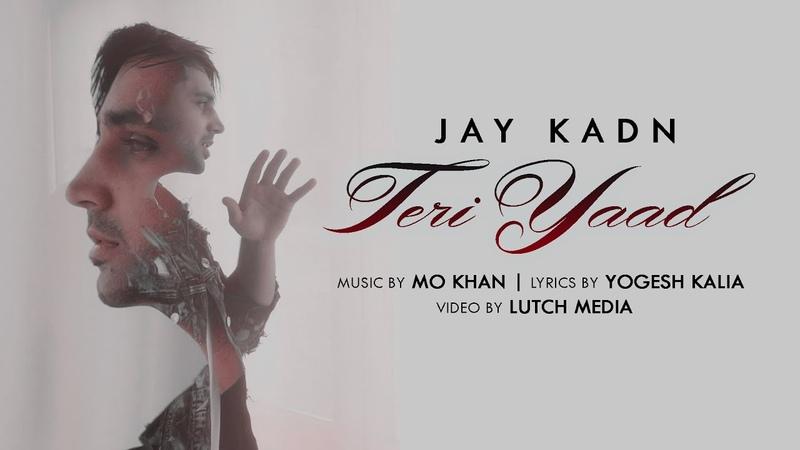 Exclusive: 'Teri Yaad' FULL VIDEO Song | Jay Kadn | Music by Mo Khan