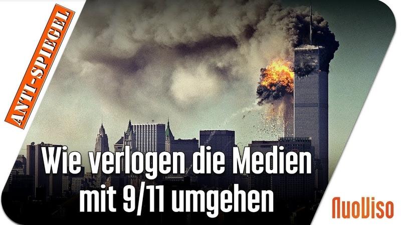 Wie verlogen die Medien mit 9 11 umgehen