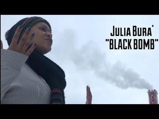 "Julia Bura' - ""BLACK BOMB"" ft. Professor (OFFICIAL MUSIC VIDEO)"