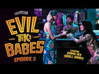 [BurningAngel] Emma Hix - Evil Tiki Babes Episode 3