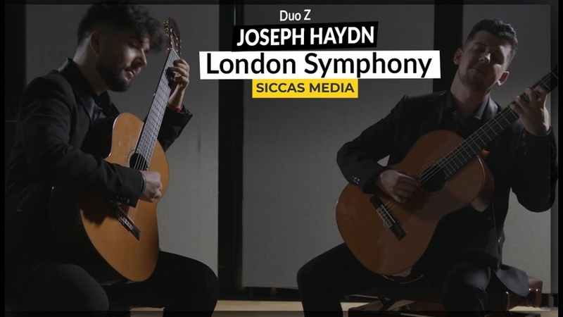 London Symphony No 104 in D major by Joseph Haydn Duo Z on Classical Guitar Siccas Media 2020