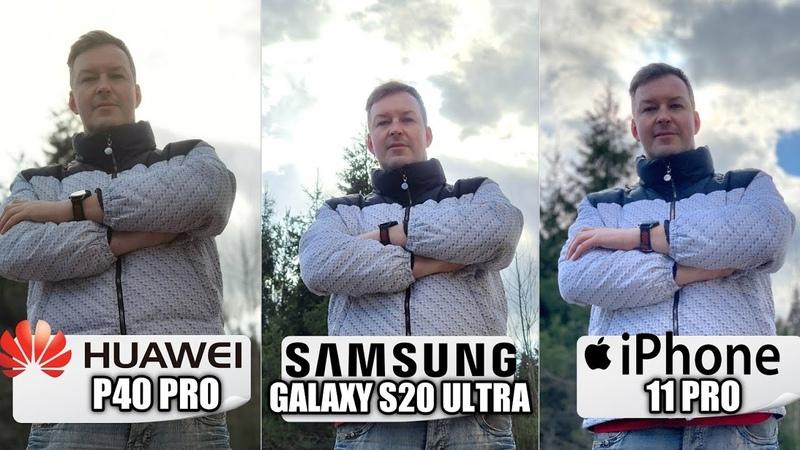 HUAWEI P40 PRO vs GALAXY S20 ULTRA vs IPHONE 11 PRO СРАВНЕНИЕ КАМЕР