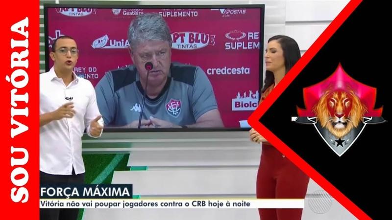 Vitória x CRB Leão Vai com força total para este jogo