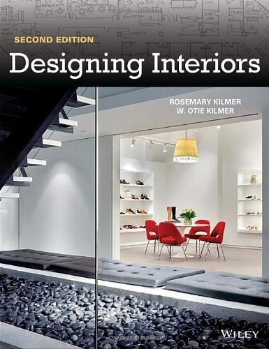 Rosemary Kilmer, W. Otie Kilmer] Designing Interi