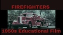 FIREFIGHTERS 1950s EDUCATIONAL FILM EVANSTON, ILLINOIS 45954