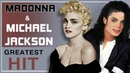 MADONNA MICHAEL JACKSON GREATEST HITS The King And The Queen Of Pop Top Songs Of All Time