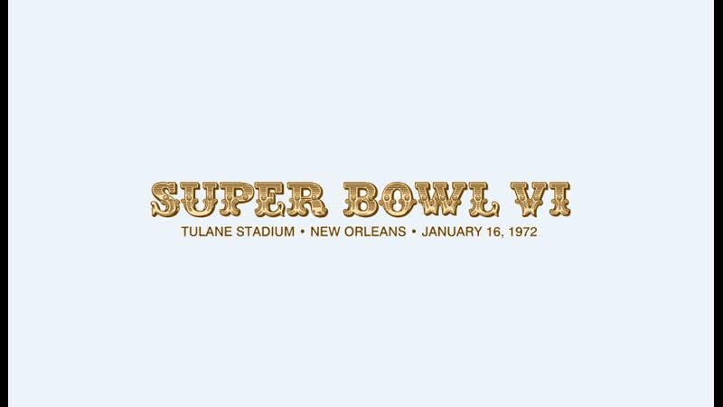 Super Bowl VI 16 01 1972 Dallas Cowboys Miami Dolphins EN