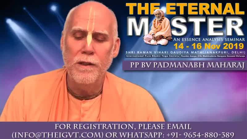 Sri Srimad Bhaktivedanta Padmanabha Swami Maharaj About ESSENCE ANALYSIS SEMINAR 14 16 Nov 2019