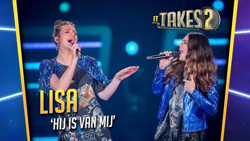 Lisa Maan - Hij Is Van Mij | It Takes 2