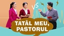 """Sceneta crestina """"Tatăl meu pastorul"""" O dezbatere despre Biblie"""