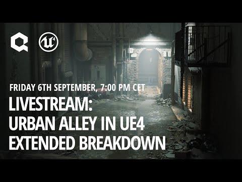 Urban Alley in UE4 - Extended Breakdown